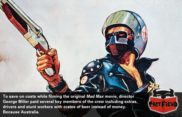 the crew of mad max were paid in beer fact fiend