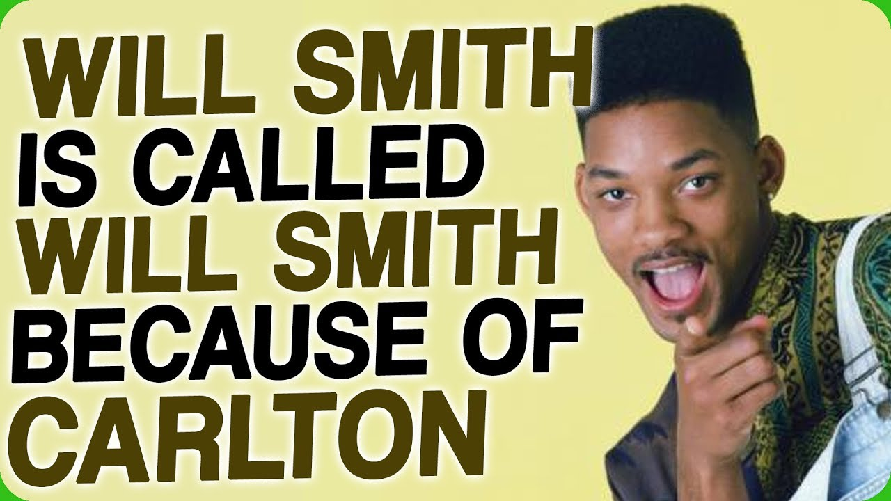 This Is Why Will Smiths Character Is Called Will Smith In The